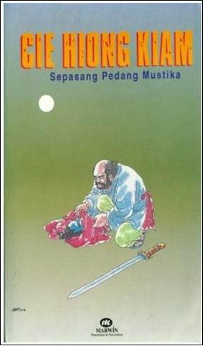 Cie Hiong Kiam (Sepasang Pedang Mustika)
